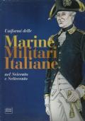 Uniformi delle Marine Militari Italiane nel Seicento e Settecento