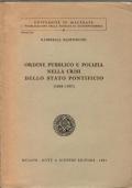 Ordine pubblico e polizia nella crisi dello Stato pontificio (1848-1950)
