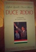 Duce Addio -La biografia di Gianfranco Fini
