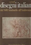 I grandi disegni italiani del �600 lombardo all� Ambrosiana