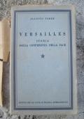 Versailles storia della conferenza della pace