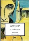 LE CRONACHE FANTASTICHE di DINO BUZZATI - 2 volumi in cofanetto («Delitti» e «Fantasmi») - [COME NUOVO]