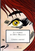LA «NERA» di DINO BUZZATI - 2 volumi in cofanetto («Crimini e misteri» e «Incubi») - [COME NUOVO]