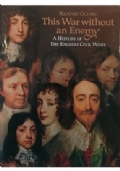 THIS WAR WITHOUT AN ENEMY A History of the English Civil Wars
