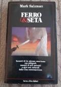 FERRO & SETA