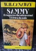 Sammy il ragazzo che attraversò l'Africa da solo