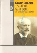 Symphonie Path�tique: ein Tschaikowsky Roman