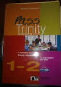 PASS TRINITY STUDENT�S BOOK A COMPLETE COURSE FOR TRINITY GRADES 1 - 2 + CD