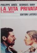 la vita privata il novecento