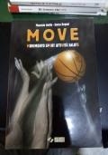 MOVE movimento sport attivit� salute