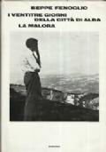 I VENTITRE GIORNI DELLA CITTA' DI ALBA - LA MALORA