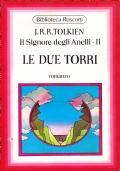 Il Signore degli Anelli - II. Le Due Torri. Romanzo