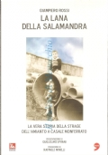 La lana della salamandra: la vera storia della strage dell'amianto a Casale Monferrato