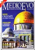 Medioevo n. 2 (277) Febbraio 2020. Pietro Bembo. Genovesi in Oriente. Moneta senese. Scoperte a Gerusalemme. Dossier: Crociate. La vera storia