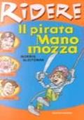 Il pirata Mano Mozza