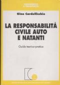 La responsabilit� civile auto e natanti