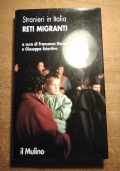 STRANIERI IN ITALIA Reti migranti