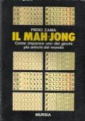 Il mah-jong - Come imparare uno dei giochi più antichi del mondo