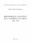 Bibliografia analitica di S. Caterina da Siena 1986-1990