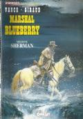 L'eternauta n. 166 Marshal Blueberry Missione Sherman