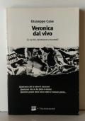 Veronica dal vivo (e altre cronache italiane)