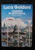 VIAGGIO IN PROVINCIA ROMA INCLUSA