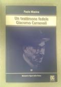Un testimone fedele Giacomo Carnevali