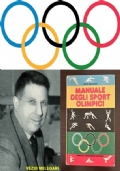 IL MANUALE DEGLI SPORT OLIMPICI, A. Mondadori Editore Prima ed. Gennaio 1976.
