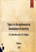 Topics in the mathematical foundations of elasticity