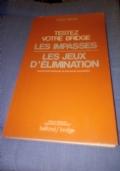 Hugh Helsey  TESTEZ VOTRE BRIDGE LES IMPASSES - LES JEUX D� ELIMINATIONIATS