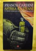 Astrea e i titani le lobbies americane alla conquista del mondo