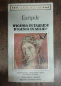 Ifigenia in Tauride Ifigenia in Aulide