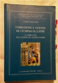 FORMAZIONE E VINCENDE DI UN�OPERA ILLUSTRE, IL CORPUS JURIS NELLA CULTURA DEL GIURISTA EUROPEO