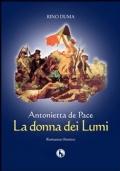 Antonietta de Pace, la donna dei lumi