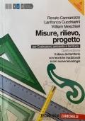 Misure, rilievo, progetto. per geometri. Con espansione online. Vol. 2: Rilievo del territorio con tecniche tradizionali e nuove tecnologie.