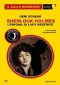 Sherlock Holmes. L�enigma di lady Beatrice