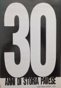 30 ANNI DI STORIA PAVESE