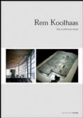 Rem Koolhaas. Verso un�architettura estrema
