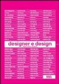 Designer e design. Ediz. illustrata