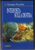 INTERVISTA SULLA DESTRA - [NUOVO]