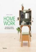 Homework. Soluzioni di design per lavorare da casa