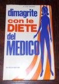 DIMAGRITE CON LE DIETE DEL MEDICO
