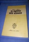 Pietro Nenni  IL CAPPIO DELLE ALLEANZE