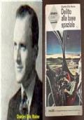 Delitto alla base  spaziale, Charles Eric Maine, URANIA 317, A. MONDADORI 1963.