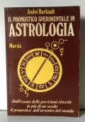 Il pronostico sperimentale in Astrologia