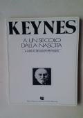KEYNES A UN SECOLO DALLA NASCITA