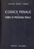 CODICE PENALE E CODICE DI PROCEDURA PENALE