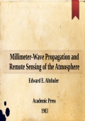 Millimeter-Wave Propagation and Remote Sensing of the Atmosphere