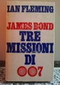 James Bond Tre missioni di 007