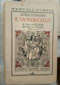1930 manuale Hoepli IL VIOLONCELLO L. Forino seconda edizione